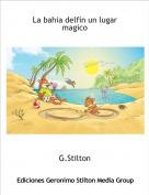 G.Stilton - La bahia delfin un lugar magico