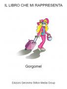 Gorgomel - IL LIBRO CHE MI RAPPRESENTA