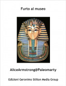 AliceArmstrong@Paleomarty - Furto al museo