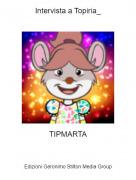 TIPMARTA - Intervista a Topiria_
