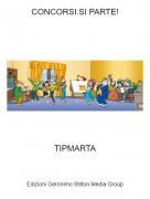 TIPMARTA - CONCORSI.SI PARTE!