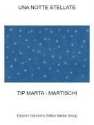 TIP MARTA \ MARTISCHI - UNA NOTTE STELLATE