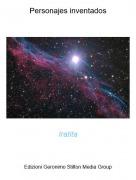 Iratita - Personajes inventados