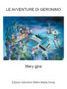 Mery gjna - LE AVVENTURE DI GERONIMO