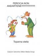 Topanna stella - FEROCIA NON ANDARTENE!!!!!!!!!!!!!!!!!!!!!