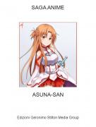 ASUNA-SAN - SAGA ANIME