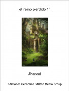 Aharoni - el reino perdido 1º