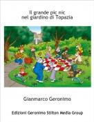 Gianmarco Geronimo - Il grande pic nicnel giardino di Topazia