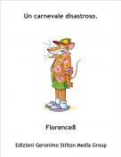 Florence8 - Un carnevale disastroso.