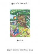 martiv - giochi stratopici