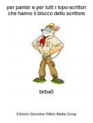 birba5 - per panter e per tutti i topo-scrittori che hanno il blocco dello scrittore