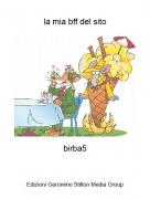 birba5 - la mia bff del sito