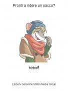 birba5 - Pronti a ridere un sacco?