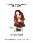 Mary (Maria2008) - PERSONAJES CONFIRMADOS DE MI SAGA