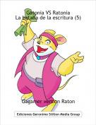 Gagamer version Raton - Gatonia VS RatoniaLa batalla de la escritura (5)