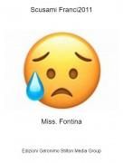 Miss. Fontina - Scusami Franci2011