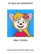 Miss. Fontina - Un quiz per presentarmi