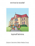 topinaFatimina - evviva la scuola!