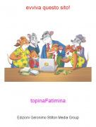 topinaFatimina - evviva questo sito!