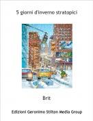 Brit - 5 giorni d'inverno stratopici