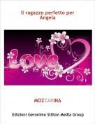 MOZZARINA - Il ragazzo perfetto per Angela