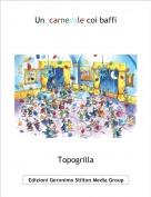 Topogrilla - Un  carnevale coi baffi