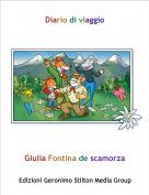 Giulia Fontina de scamorza - Diario di viaggio