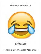 RatiNatalia - Chistes Buenisimos! 2