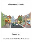 Monserton - el desaparecimiento