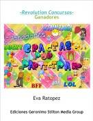Eva Ratopez - -Revolution Concursos-Ganadores