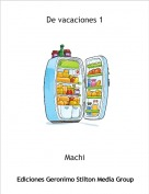 Machi - De vacaciones 1