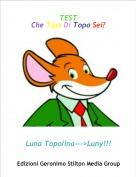 Luna Topolina--->Luny!!! - TESTChe Tipo Di Topo Sei?