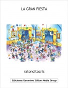 ratoncitacris - LA GRAN FIESTA