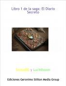 SonsoDG y Luchiboom - Libro 1 de la saga: El Diario Secreto