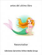 RatoncitaStar - antes del ultimo libro