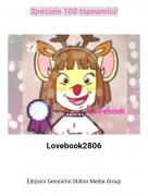 Lovebook2806 - Speciale 100 topoamici!