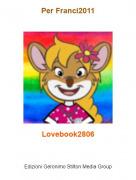 Lovebook2806 - Per Franci2011