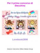 Lovebook2806 - Per il primo concorso di Stecchina