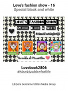 Lovebook2806#black&whiteforlife - Love's fashion show - 16Special black and white