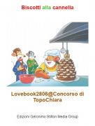 Lovebook2806@Concorso di TopoChiara - Biscotti alla cannella