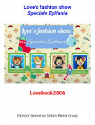 Lovebook2806 - Love's fashion showSpeciale Epifania