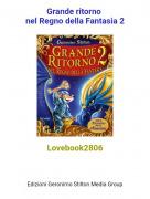 Lovebook2806 - Grande ritorno nel Regno della Fantasia 2
