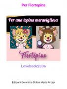 Lovebook2806 - Per Fiortopina