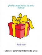 Ravalton - ¡Feliz cumpleaños Valeria Ratisa!