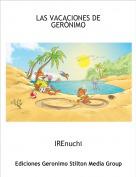 IREnuchi - LAS VACACIONES DE  GERÓNIMO