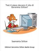 Saamanta Stilton - Test:ti piace davvero il sito di Geronimo Stilton?
