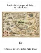 Ixo - Diario de viaje por el Reino de la Fantasia