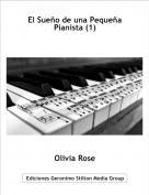 Olivia Rose - El Sueño de una Pequeña Pianista (1)
