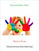 Ratona Paula - Manualidades Kids!