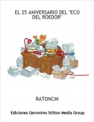 """RATONCIN - EL 25 ANIVERSARIO DEL """"ECO DEL ROEDOR"""""""